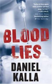 Cover of: Blood Lies | Daniel Kalla