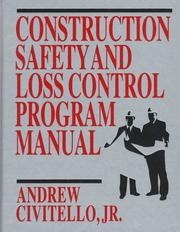 Cover of: Construction safety and loss control program manual