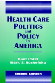 Cover of: Health Care Politics and Policy in America