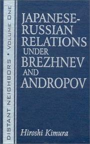Cover of: Japanese-Russian relations under Brezhnev and Andropov