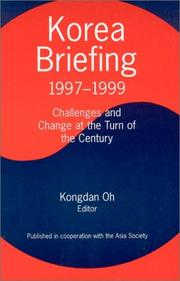 Cover of: Korea Briefing 1997-1999 | Kongdan Oh