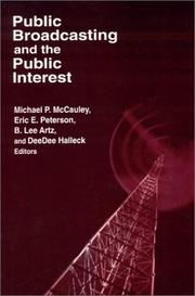 Cover of: Public Broadcasting and the Public Interest (Media, Communication, and Culture in America) |