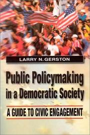 Cover of: Public Policymaking in a Democratic Society | Larry N. Gerston