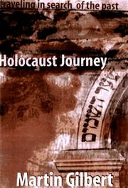 Cover of: Holocaust journey: travelling in search of the past
