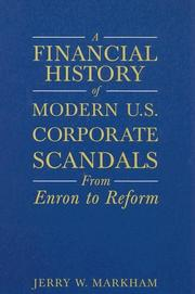 Cover of: A financial history of modern U.S. corporate scandals