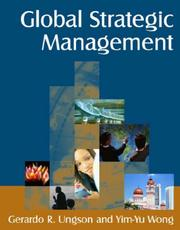 Cover of: Global Strategic Management | Gerardo R. Ungson