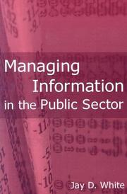 Cover of: Managing Information in the Public Sector