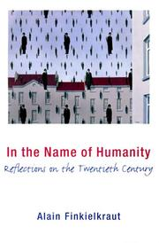 Cover of: In the Name of Humanity: reflections on the twentieth century