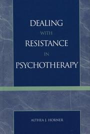 Cover of: Dealing with Resistance in Psychotherapy | Althea J. Horner