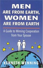 Cover of: Men are from Earth, women are from Earth | Kenneth Wenning