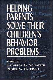 Cover of: Helping parents solve their children's behavior problems