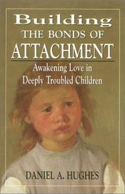Cover of: Building the bonds of attachment
