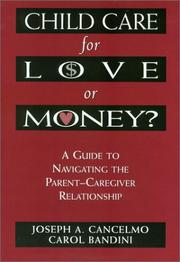 Cover of: Child care for love or money?