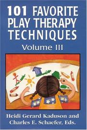 Cover of: 101 Favorite Play Therapy Techniques, Vol. 3