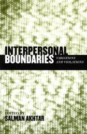 Cover of: Interpersonal boundaries variations and violations |