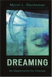 Cover of: Dreaming | Myron L. Glucksman