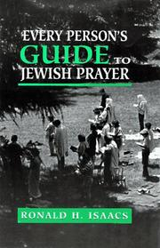 Cover of: Every person's guide to Jewish prayer