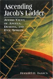 Cover of: Ascending Jacob's ladder: Jewish views of angels, demons, and evil spirits