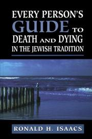 Cover of: Every person's guide to death and dying in the Jewish tradition
