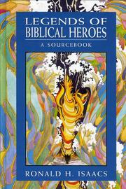 Cover of: Legends of biblical heroes: a sourcebook