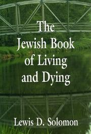 Cover of: The Jewish Book of Living and Dying
