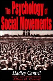 The psychology of social movements by Hadley Cantril
