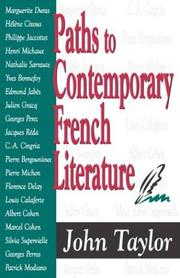 Cover of: Paths to contemporary French literature | Taylor, John
