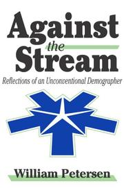 Cover of: Against the Stream: Reflections of an Unconventional Demographer