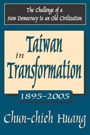 Cover of: Taiwan in Transformation: 1895-2005 | Chun-chieh Huang