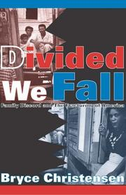 Cover of: Divided we fall | Bryce J. Christensen