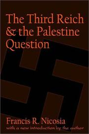 Cover of: The Third Reich and the Palestine question