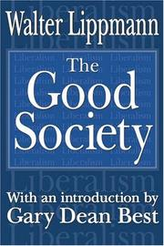 The good society by Walter Lippmann