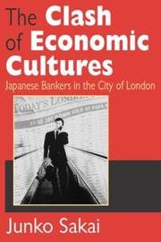 Cover of: The Clash of Economic Cultures