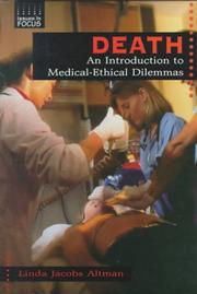 Cover of: Death: An Introduction to Medical-Ethical Dilemmas (Issues in Focus)