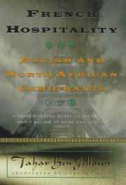 Cover of: French hospitality: racism and North African immigrants