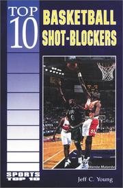 Cover of: Top 10 Basketball Shot-Blockers (Sports Top 10)