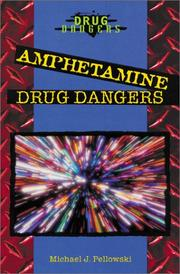 Cover of: Amphetamine Drug Dangers