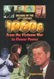 The 1960s from the Vietnam War to flower power by Stephen Feinstein