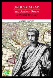 Cover of: Julius Caesar and Ancient Rome in world history