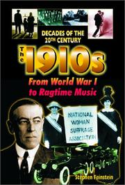The 1910s from World War I to ragtime music by Stephen Feinstein
