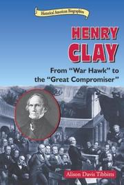 Cover of: Henry Clay | Alison Tibbitts