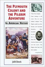 Cover of: The Plymouth Colony and the Pilgrim adventure in American history