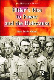 Cover of: Hitler's Rise to Power and the Holocaust (Holocaust in History) | Linda Jacobs Altman