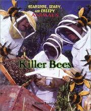 Cover of: Killer Bees (Landau, Elaine. Fearsome, Scary, and Creepy Animals.) | Elaine Landau