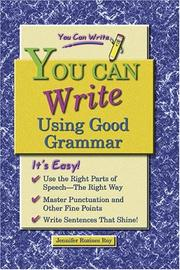 Cover of: You can write using good grammar | Jennifer Rozines Roy