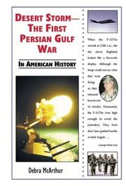 Cover of: Desert Storm: The First Persian Gulf War in American History (In American History)