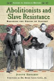Cover of: Abolitionists and slave resistance