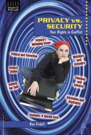 Cover of: Privacy Vs. Security: Your Rights in Conflict (Issues in Focus)