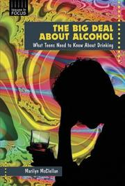 Cover of: The Big Deal About Alcohol |
