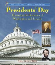Cover of: Presidents' Day: Honoring the Birthdays of Washington and Lincoln (Finding Out About Holidays)
